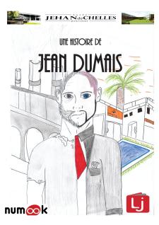 Une. Une histoire de Jean Dumais